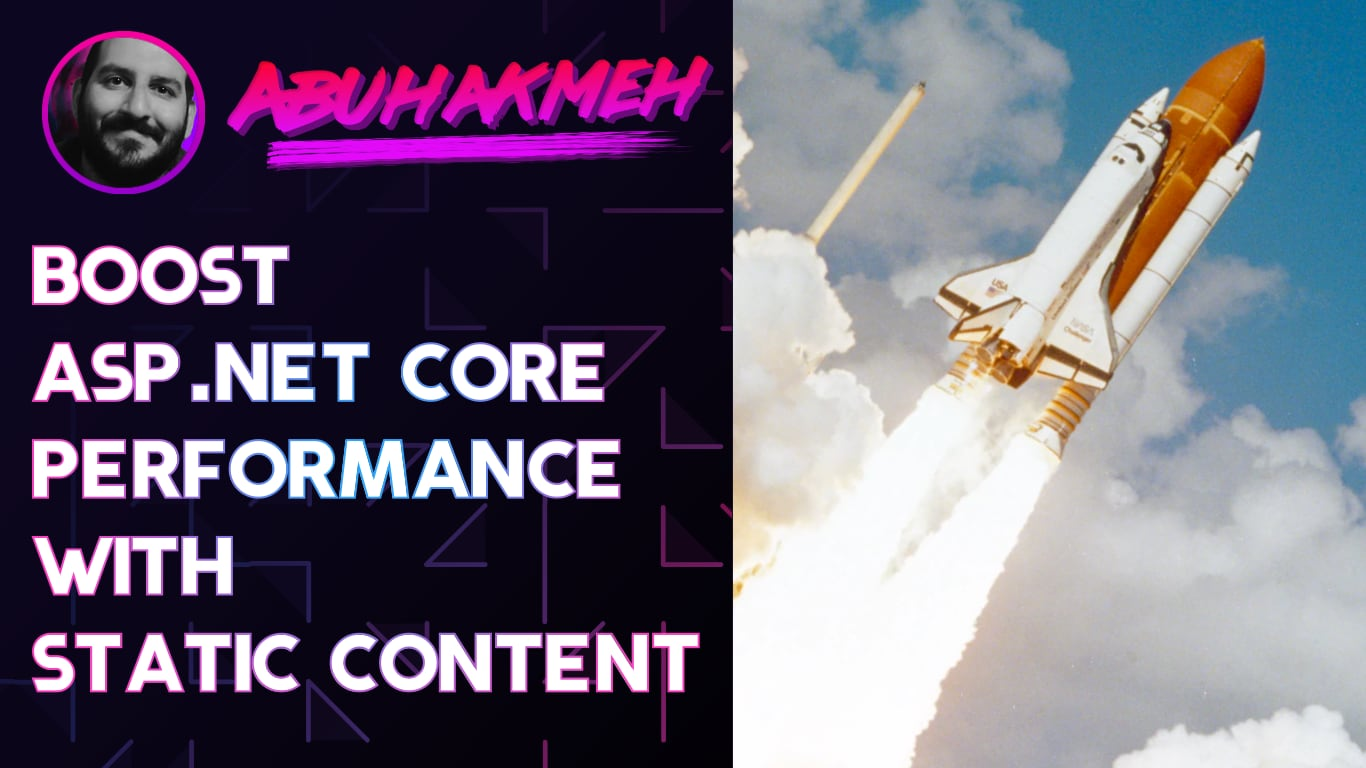 Boost ASP.NET Core Performance with Static Content
