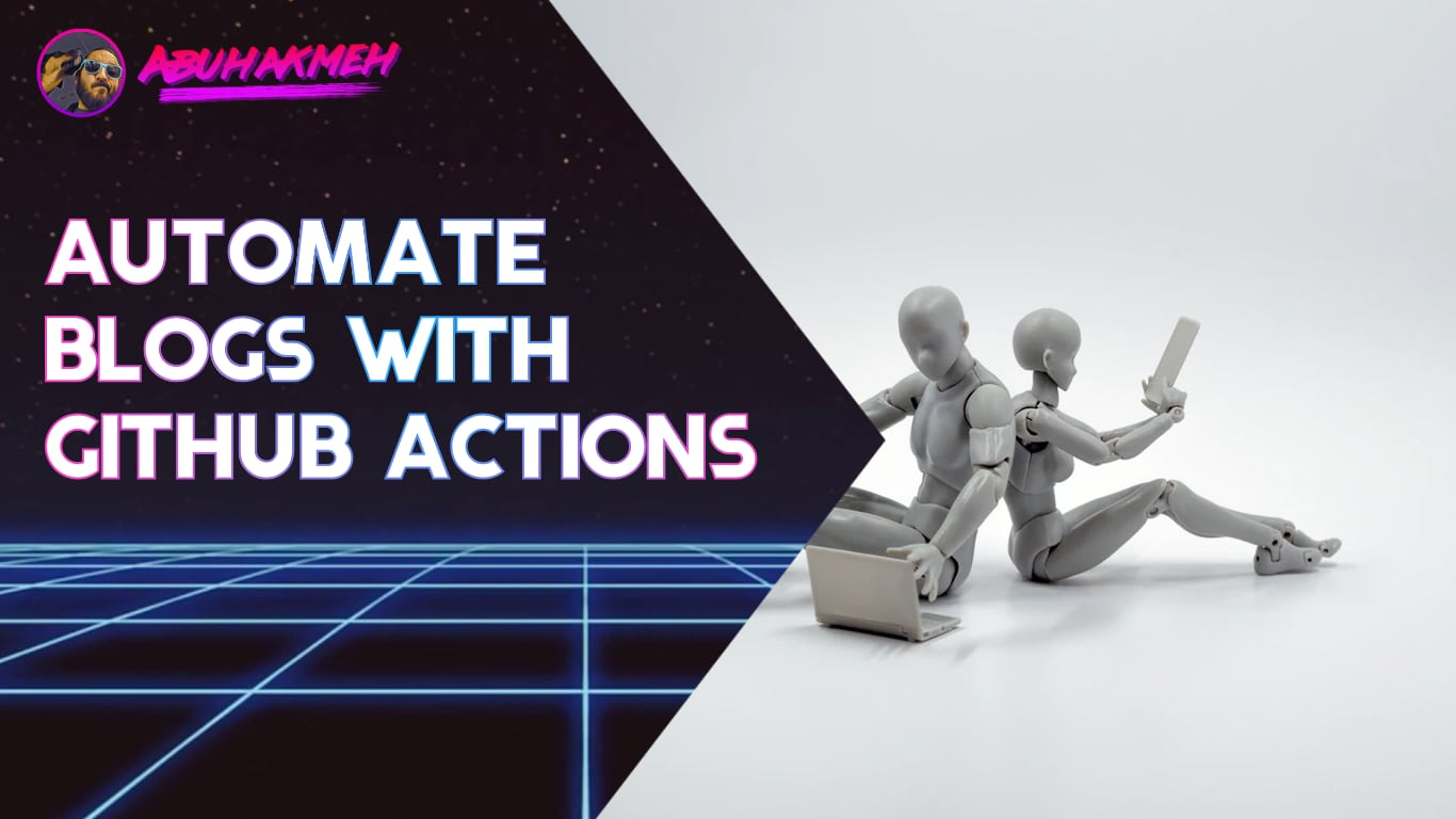 Automate Your Blog With GitHub Actions