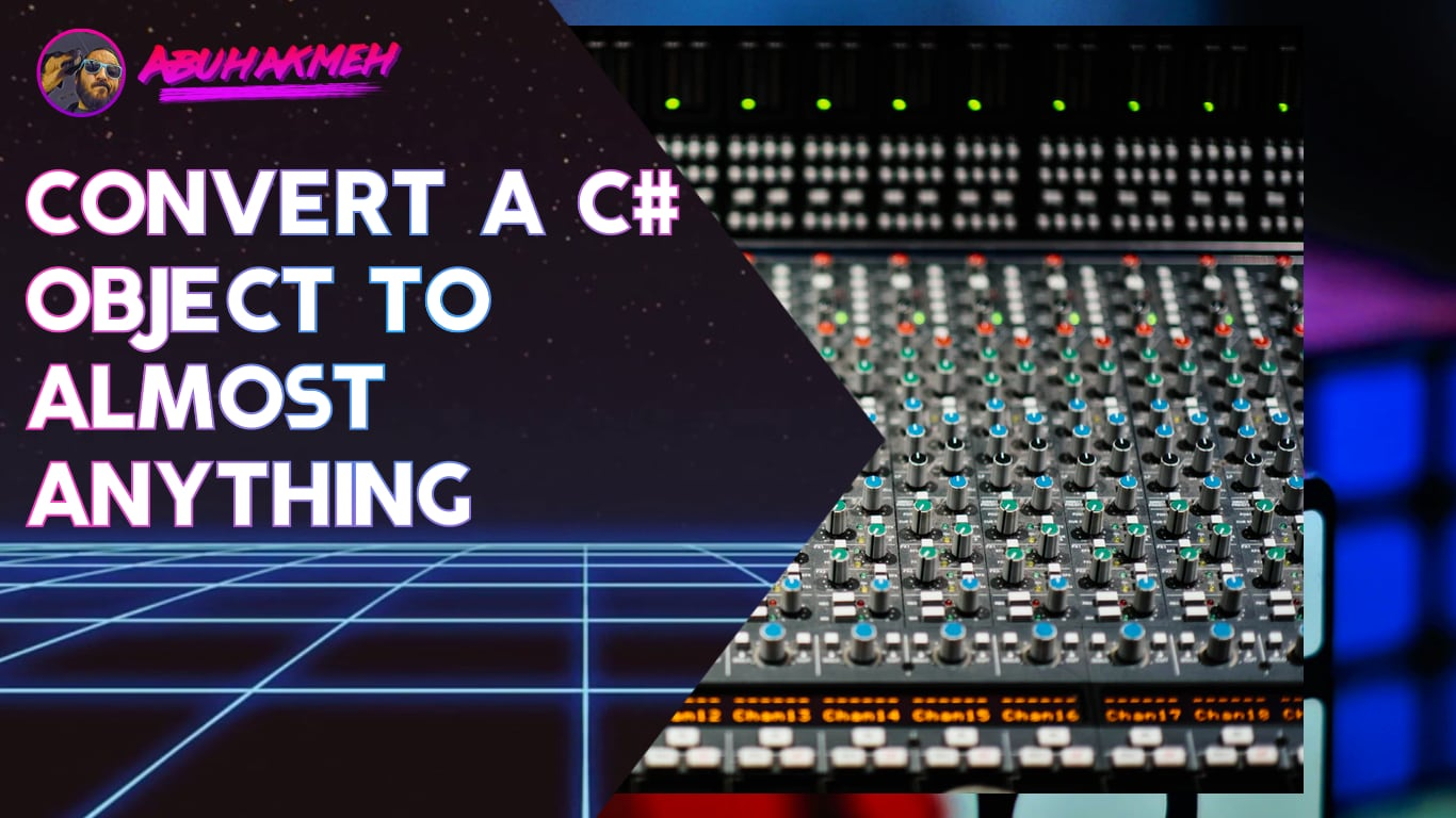Convert A C# Object To Almost Any Format