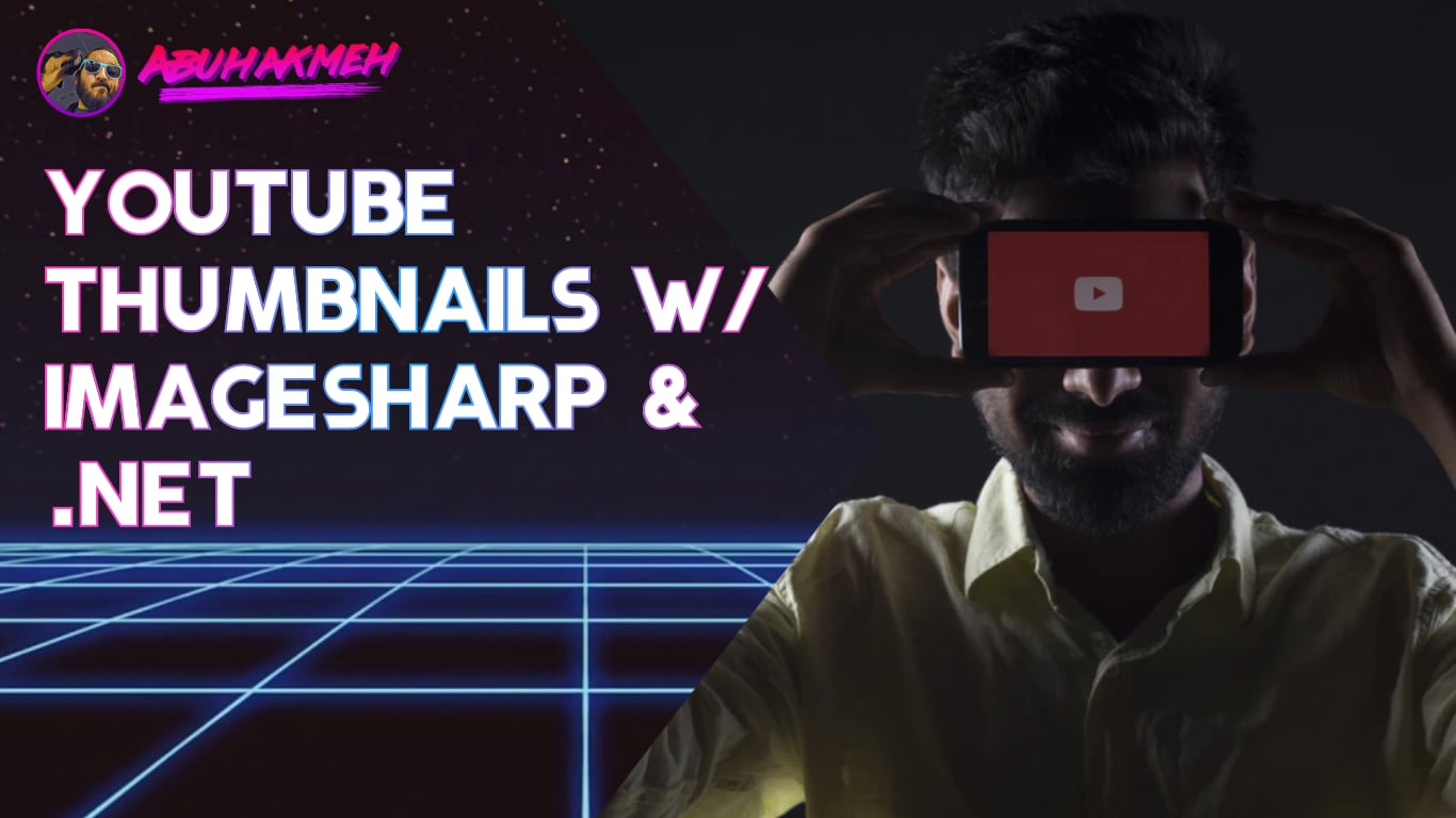 Generate YouTube Thumbnails with ImageSharp and .NET Core